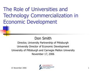 The Role of Universities and Technology Commercialization in Economic Development