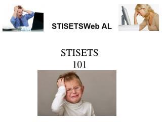 STI SETS 101
