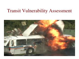 Transit Vulnerability Assessment
