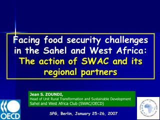 Facing food security challenges in the Sahel and West Africa:  The action of SWAC and its regional partners
