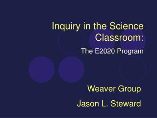 Inquiry in the Science Classroom: