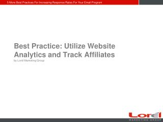 Best Practice: Utilize Website Analytics and Track Affiliate