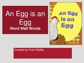 An Egg is an Egg Word Wall Words