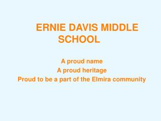 ERNIE DAVIS MIDDLE SCHOOL