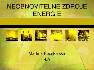 NEOBNOVITELN  ZDROJE ENERGIE