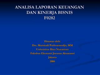 ANALISA LAPORAN KEUANGAN DAN KINERJA BISNIS F0282