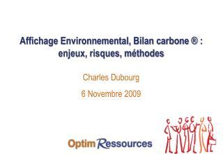 Affichage Environnemental, Bilan carbone   :   enjeux, risques, m thodes