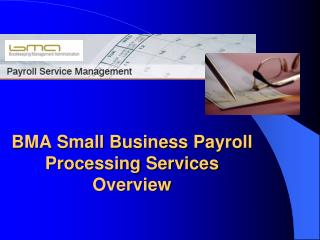 BMA Small Business Payroll Processing Services Overview