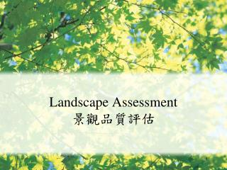 Landscape Assessment
