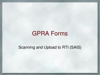 GPRA Forms