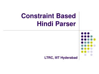 Constraint Based Hindi Parser