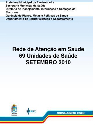 Prefeitura Municipal de Florian polis Secretaria Municipal de Sa de Diretoria de Planejamento, Informa  o e Capta  o de
