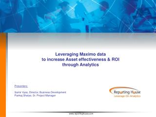 Leveraging Maximo data   to increase Asset effectiveness  ROI  through Analytics