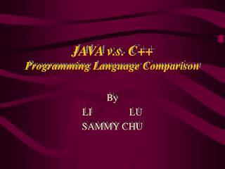 JAVA v.s. C  Programming Language Comparison