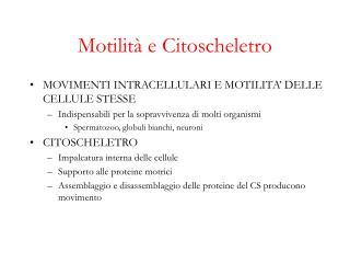 Motilit  e Citoscheletro