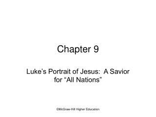 Luke s Portrait of Jesus:  A Savior for  All Nations