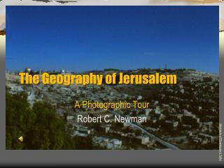 The Geography of Jerusalem