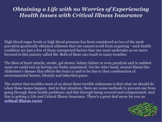 Obtaining a Life with no Worries of Experiencing Health Issu