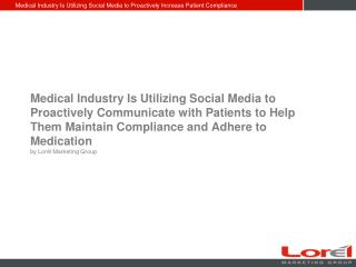 How the Medical Industry is Utilizing Social Media