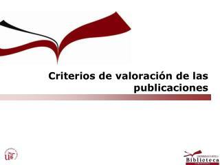 Criterios de valoraci n de las publicaciones