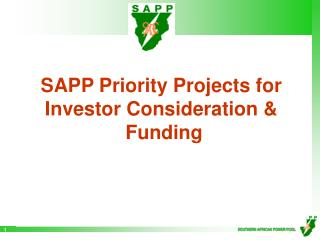 SAPP Priority Projects for Investor Consideration   Funding