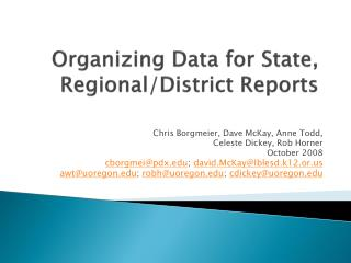Organizing Data for State, Regional