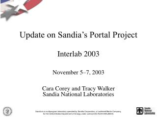 Update on Sandia s Portal Project
