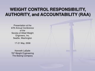 WEIGHT CONTROL RESPONSIBILITY, AUTHORITY, and ACCOUNTABILITY RAA