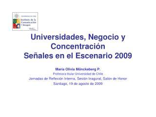 Universidades, Negocio y Concentraci n Se ales en el Escenario 2009