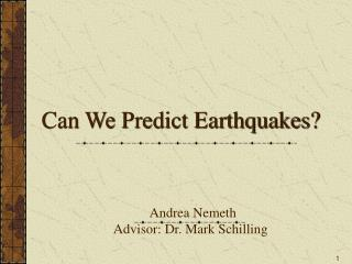 Can We Predict Earthquakes