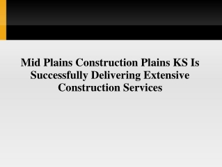 Mid-Plains construction Plains KS