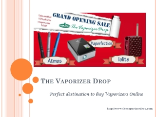 TheVaporizerDrop - Perfect destination to buy Vaporizers