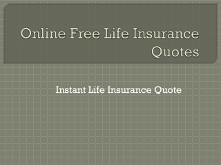 Free Online Life Insurance Quotes