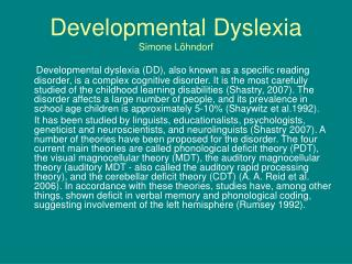 Developmental Dyslexia Simone L hndorf