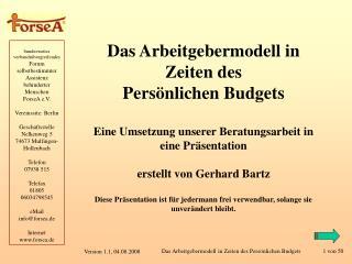 Das Arbeitgebermodell in Zeiten des Pers nlichen Budgets  Eine Umsetzung unserer Beratungsarbeit in eine Pr sentation  e