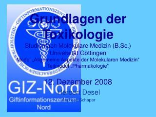 Grundlagen der Toxikologie Studienfach Molekulare Medizin B.Sc.  Universit t G ttingen Modul  Allgemeine Aspekte der Mol