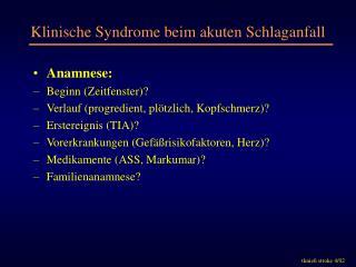 Klinische Syndrome beim akuten Schlaganfall