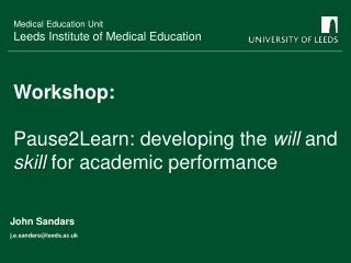 Workshop:  Pause2Learn: developing the will and skill for academic performance
