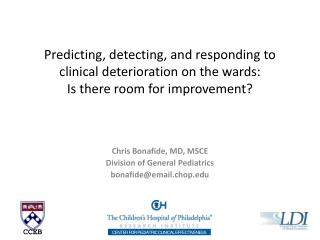 Predicting, detecting, and responding to clinical deterioration on the wards:  Is there room for improvement