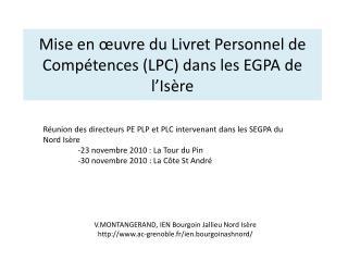 Mise en  uvre du Livret Personnel de Comp tences LPC dans les EGPA de l Is re