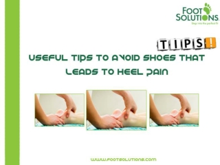 Useful Tips To Avoid Shoes That Leads To Heel Pain