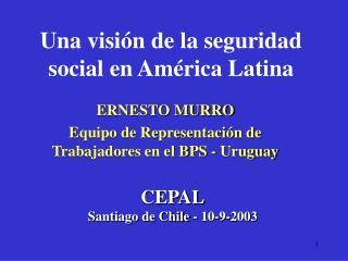 Una visi n de la seguridad social en Am rica Latina