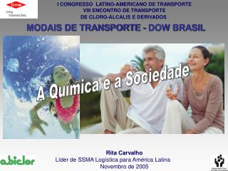 I CONGRESSO  LATINO-AMERICANO DE TRANSPORTE VIII ENCONTRO DE TRANSPORTE DE CLORO- LCALIS E DERIVADOS