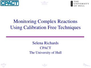 Monitoring Complex Reactions Using Calibration Free Techniques