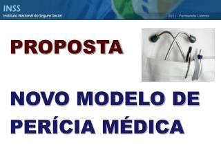 PROPOSTA  NOVO MODELO DE PER CIA M DICA