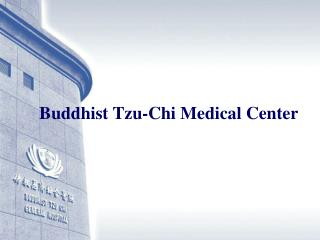 Buddhist Tzu-Chi Medical Center