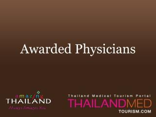thailand medical tourism_awarded physician in thailand