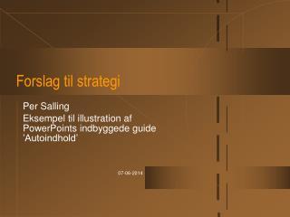 Forslag til strategi