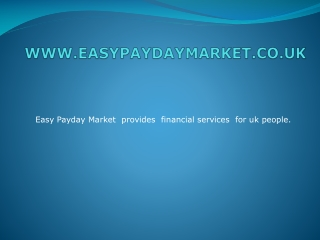 Fast Approval cash at easypaydaymarket.co.uk