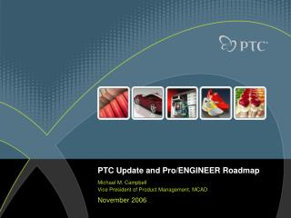 PTC Update and Pro